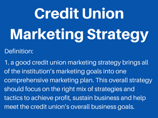 what is a credit union marketing strategy.png