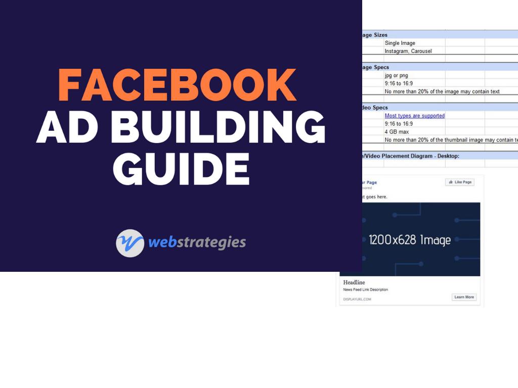 Facebook Ad Building Guide | WebStrategies