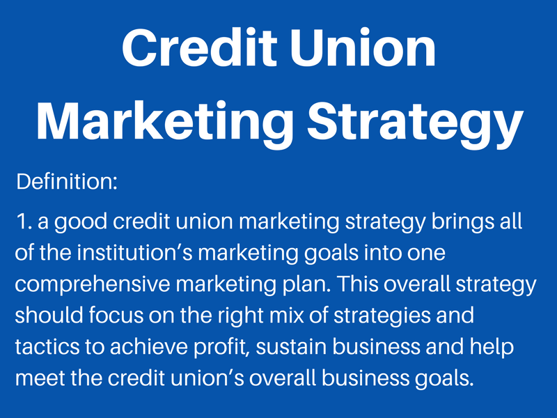 what is a credit union marketing strategy
